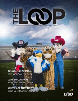 Lewisville ISD The Loop Magazine Fall 2019